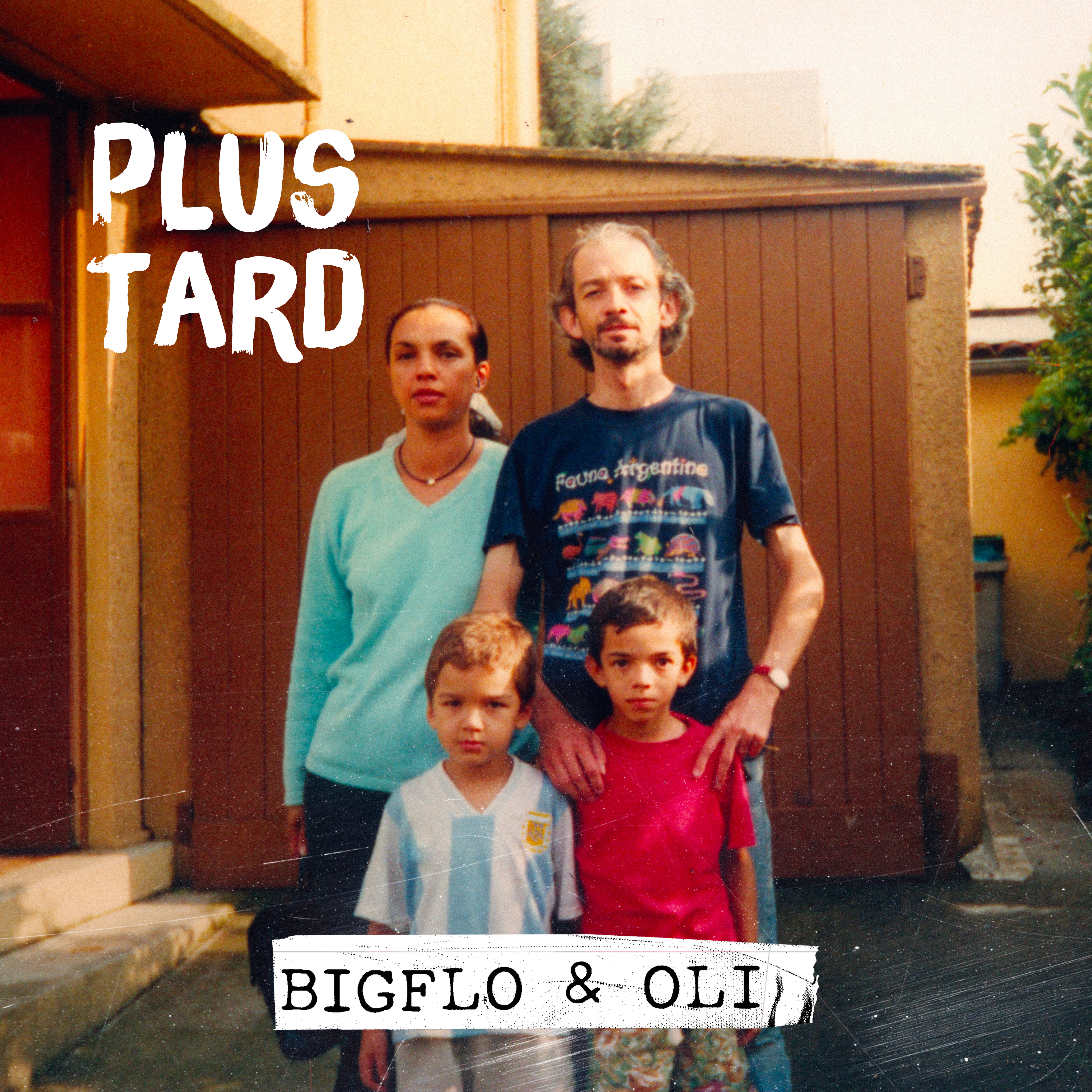 Bigflo & Oli - Plus tard