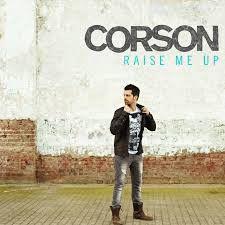 Corson - Raise me up ( je respire encore )
