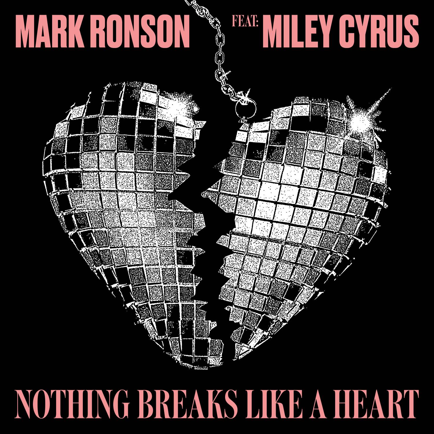 Mark Ronson - Nothing Breaks Like a Heart (feat. Miley Cyrus)
